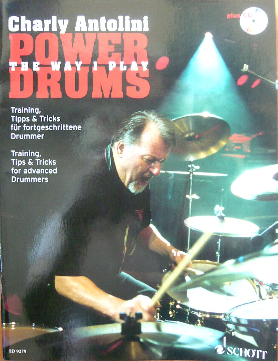 Charly Antolini. Power Drums: The way I play.